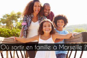 où sortir à Marseille avec les enfants