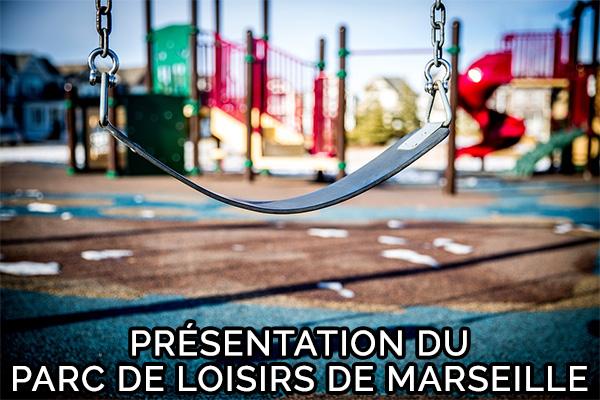 parc de loisirs à Marseille