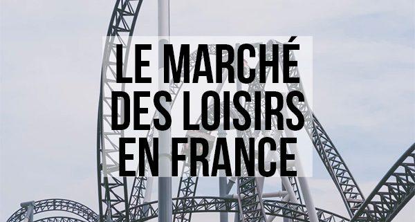 Marché des loisirs en France