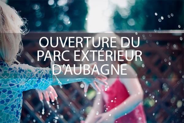OUVERTURE PARC EXTÉRIEUR Marseille