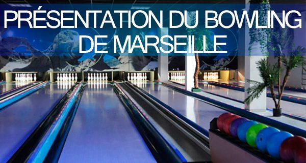 Bowling de Marseille